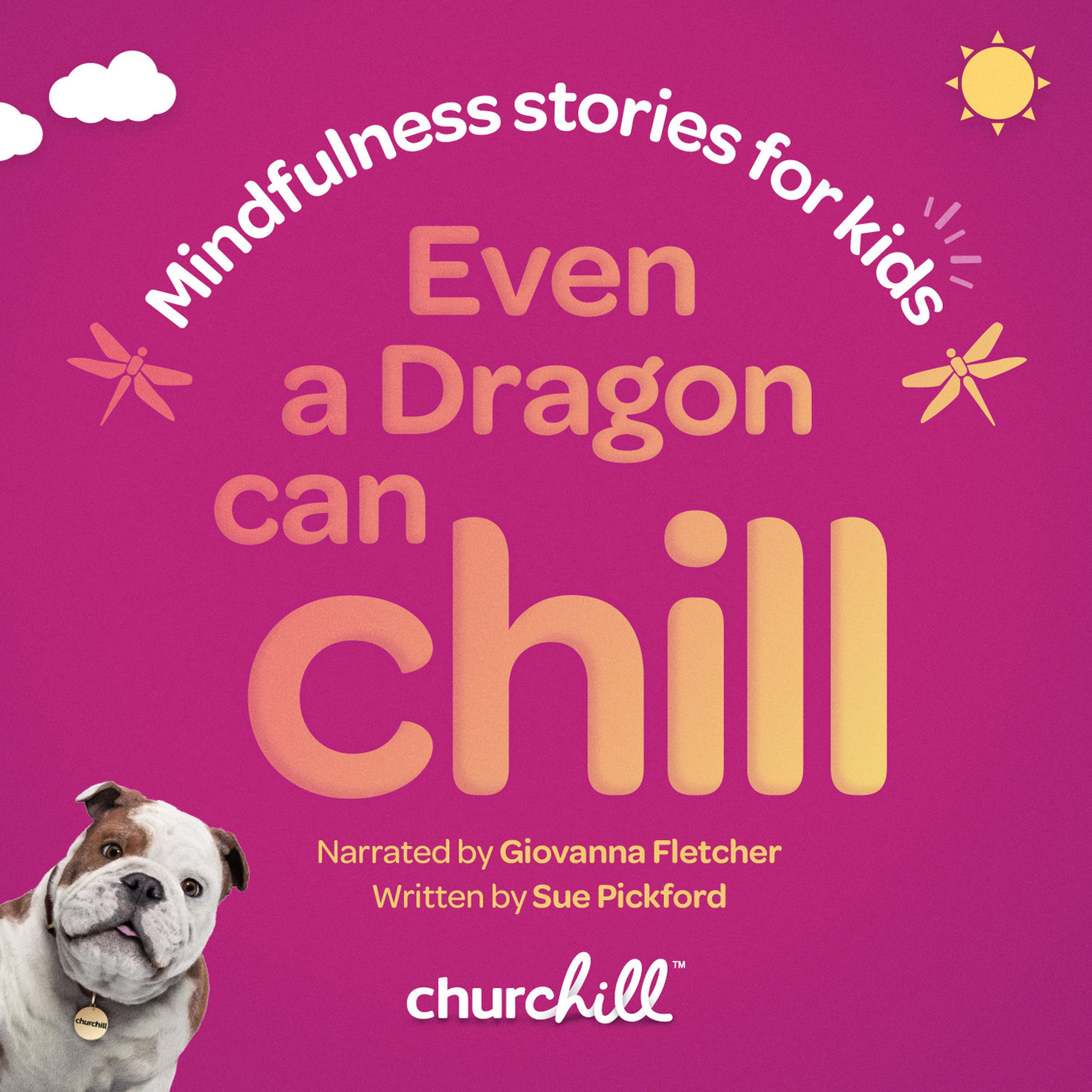 Even a Dragon Can Chill