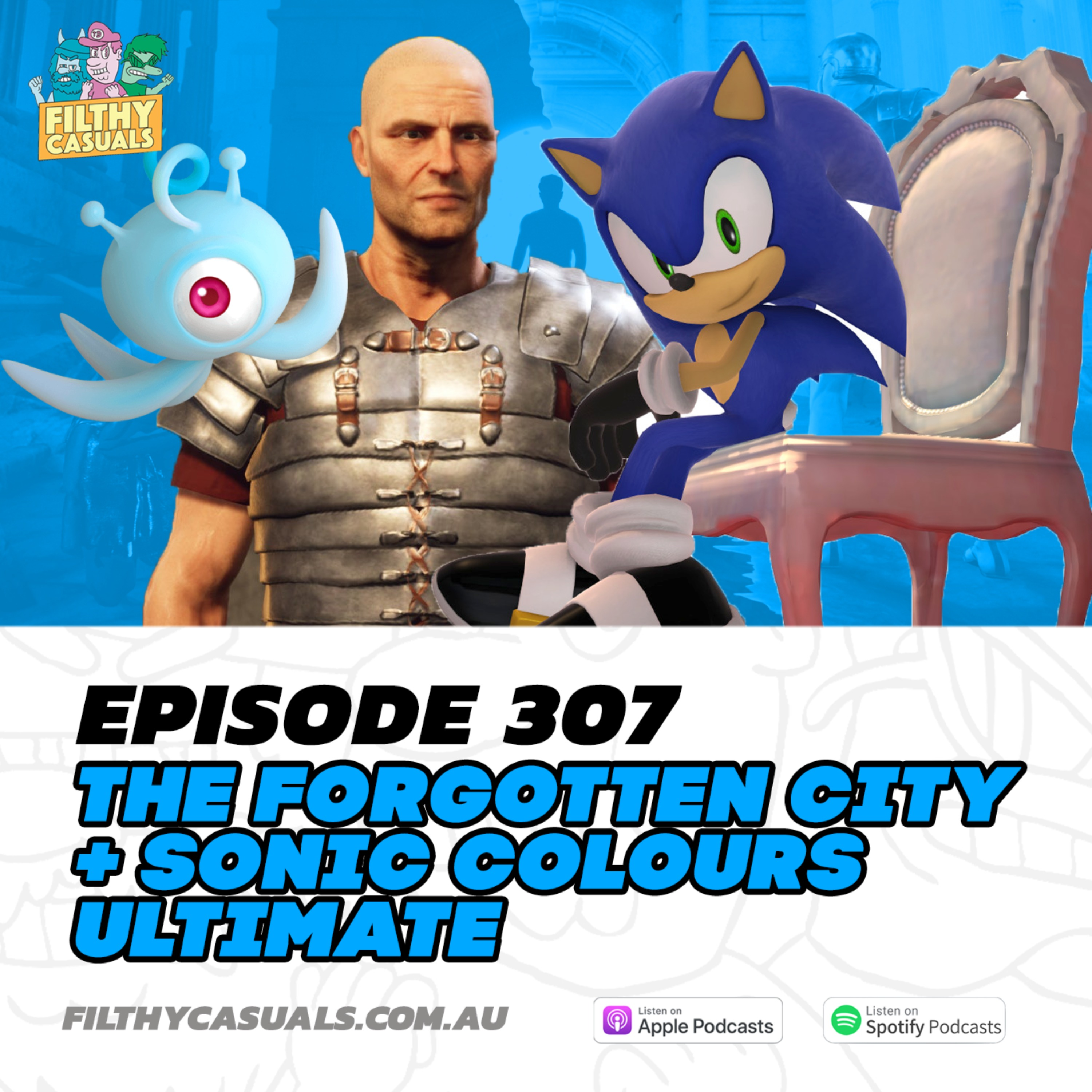 Episode 307: The Forgotten City Review, Sonic Colours Ultimate