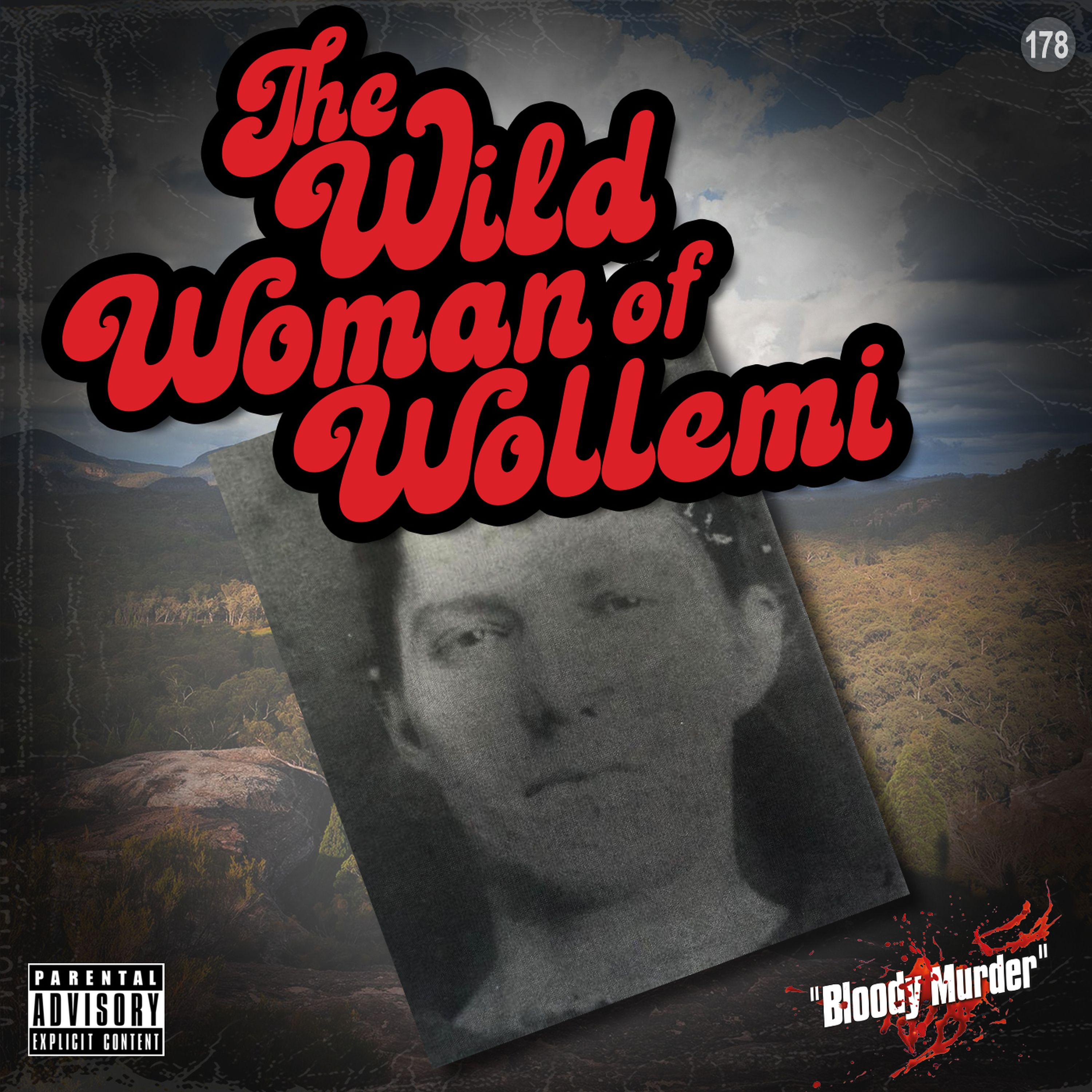 178. The Wild Woman of Wollemi