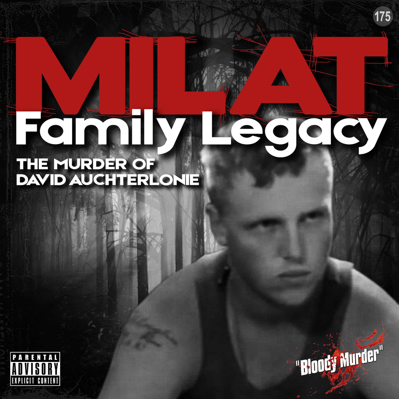 175. Milat Family Legacy: The Murder of David Auchterlonie