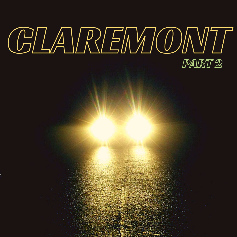 Claremont, Part 2