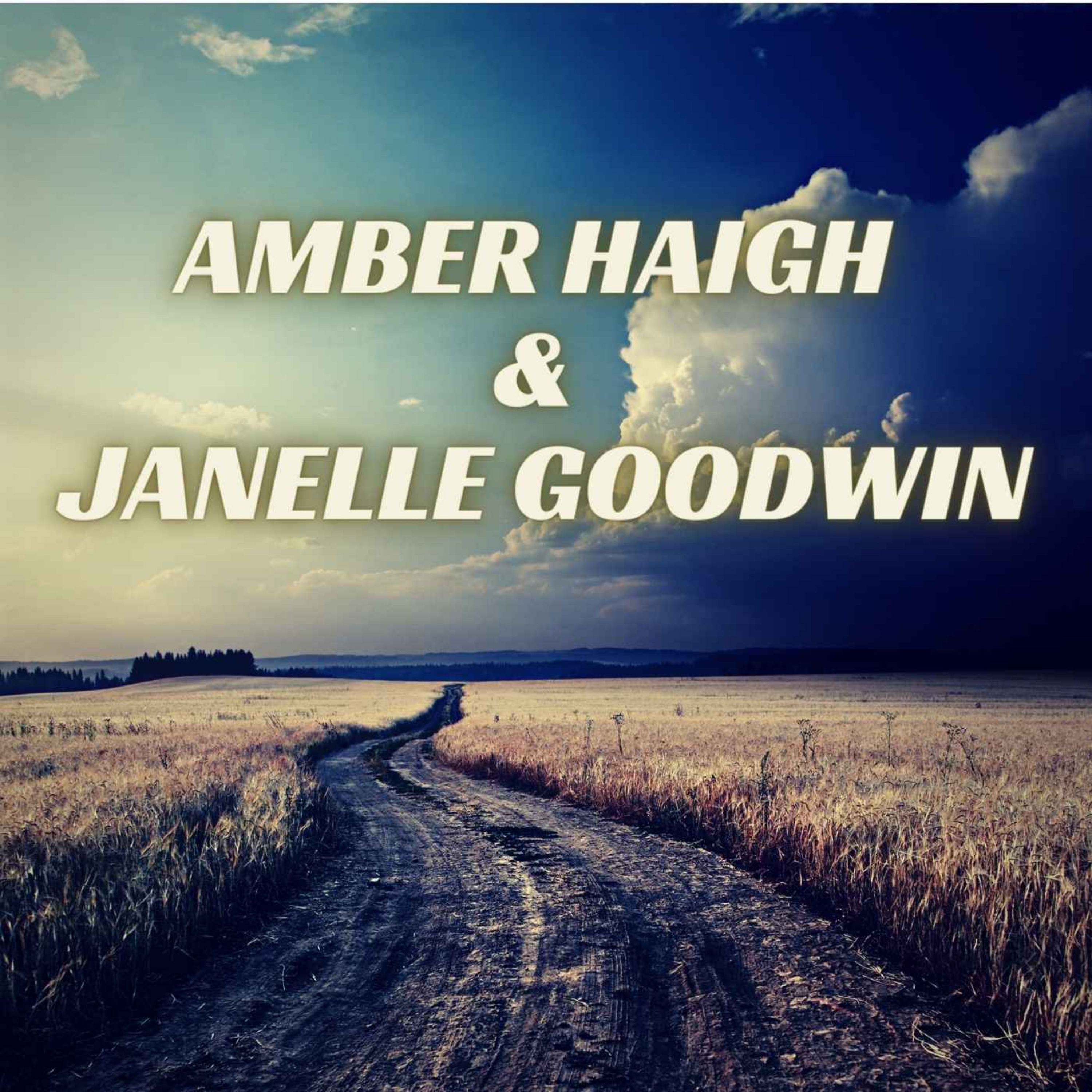 Amber Haigh and Janelle Goodwin