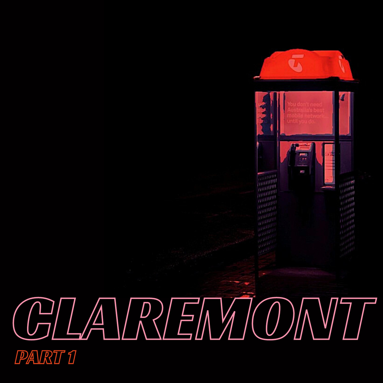 Claremont, Part 1