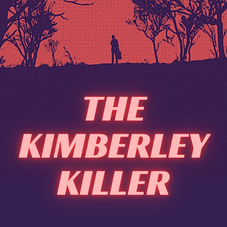 The Kimberley Killer