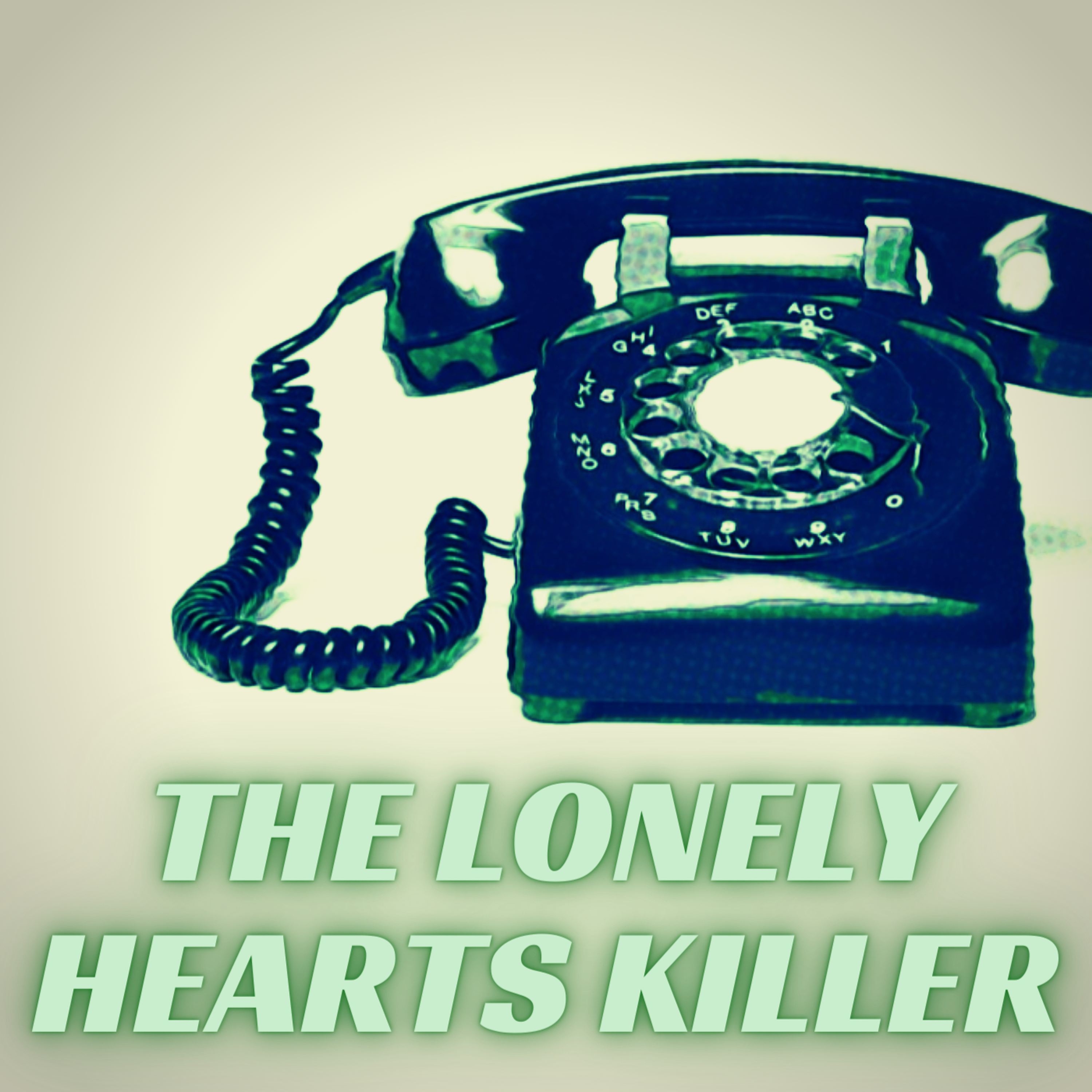 The Lonely Hearts Killer