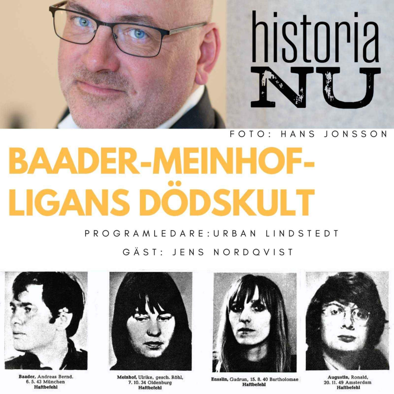 Baader-Meinhof-ligan – från studentprotester till dödskult