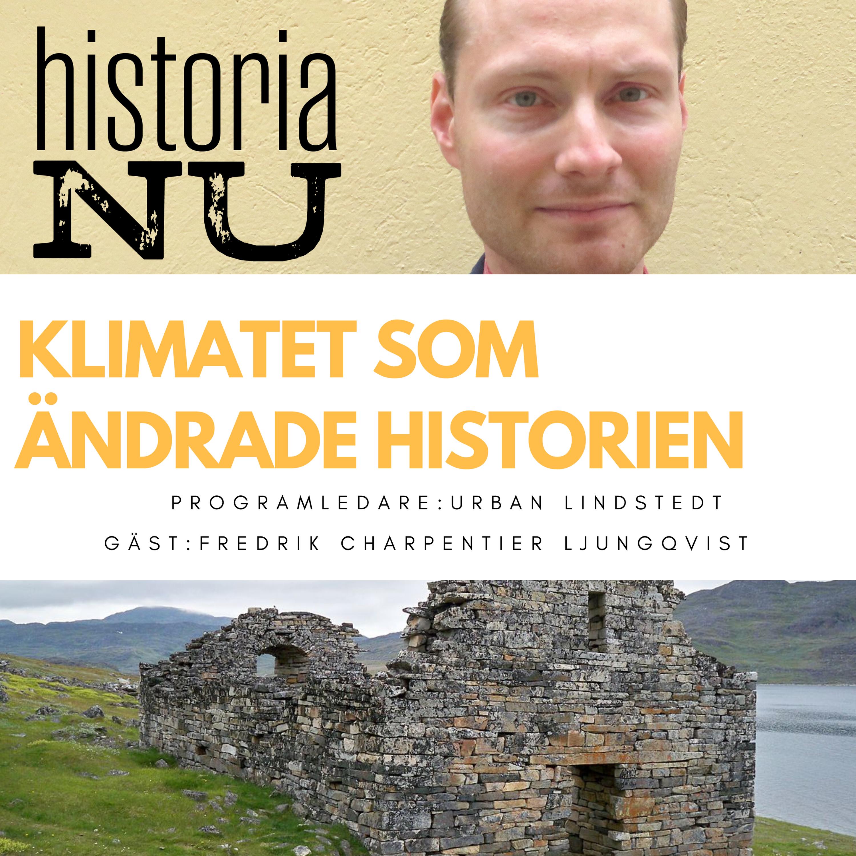 Klimatet – den bortglömda historiska aktören (nymixad rep)