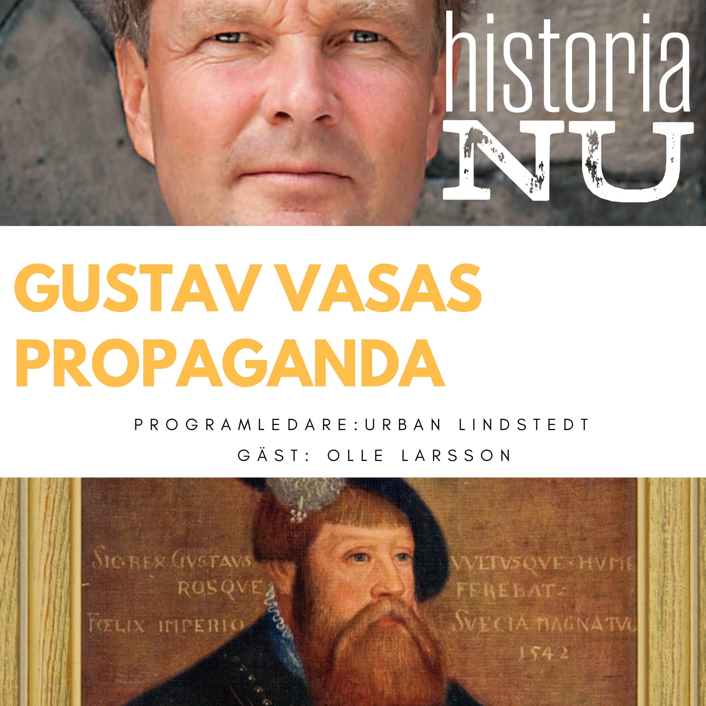 Gustav Vasas känsla för propaganda (nymixad repris)