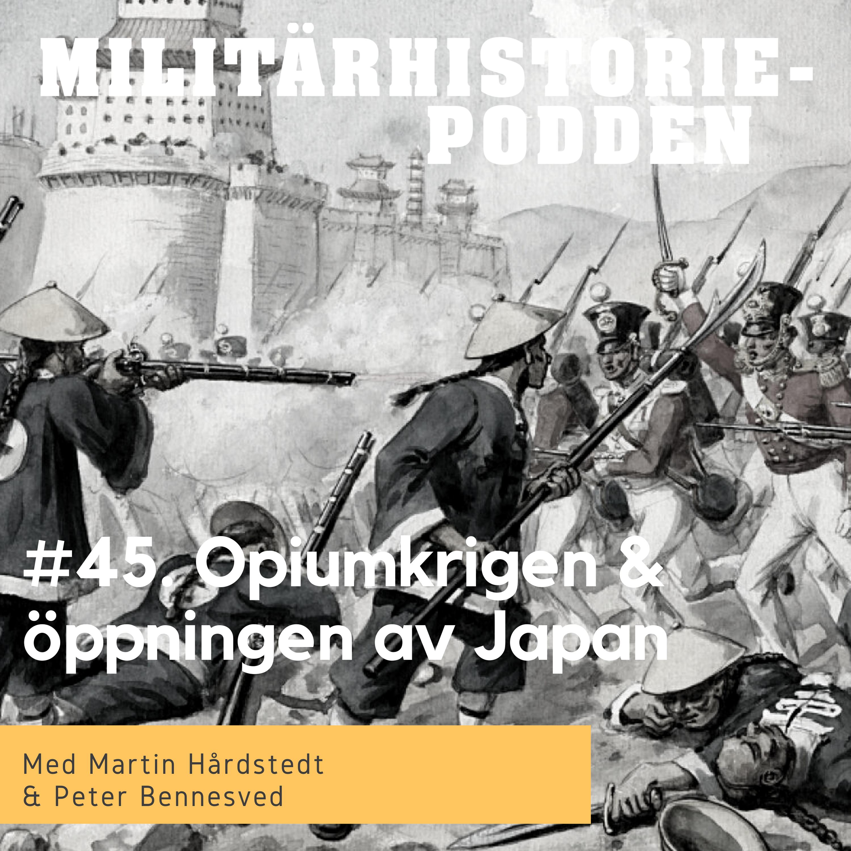Opiumkrigen i Kina och öppningen av Japan