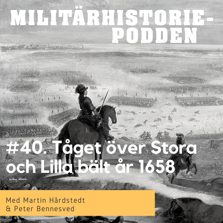 Karl X:s mytiska tåg över Stora och Lilla Bält 1658