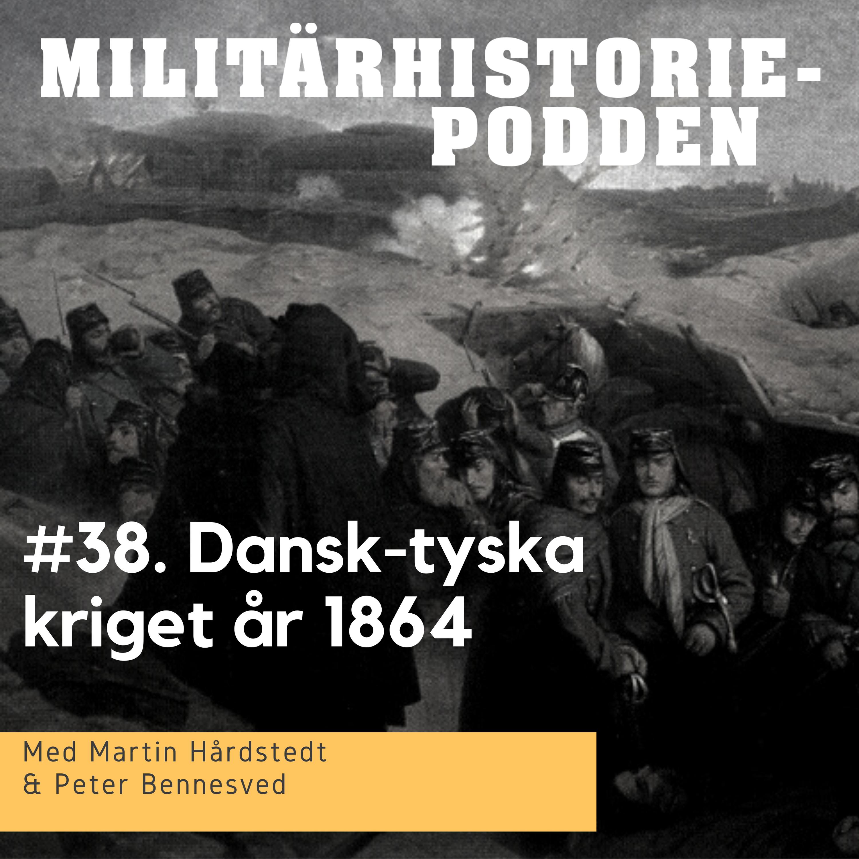 Dansk-tyska kriget år 1864 – en dansk katastrof