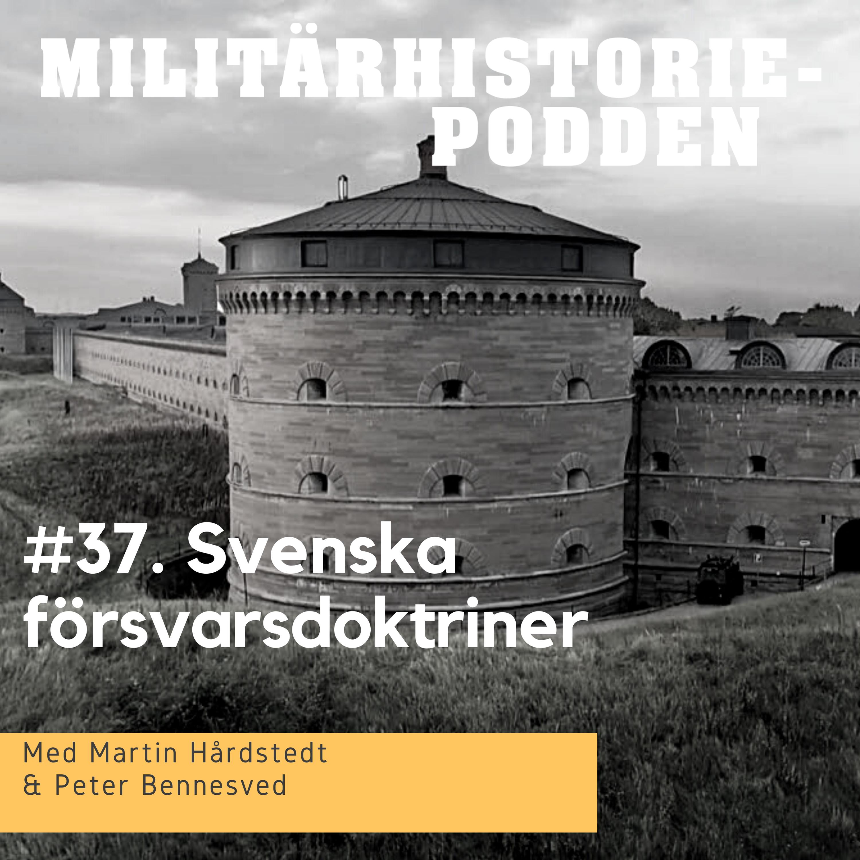 Svenska försvarsdoktriner – finns dom?