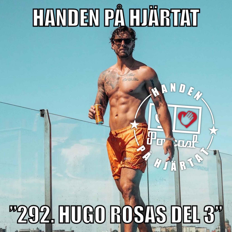 """292. HUGO ROSAS DEL 3"""