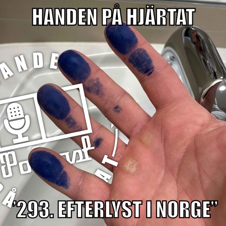 """293. EFTERLYST I NORGE"""