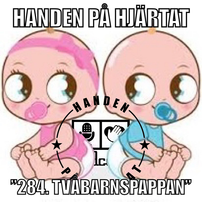 """284. TVÅBARNSPAPPAN"""