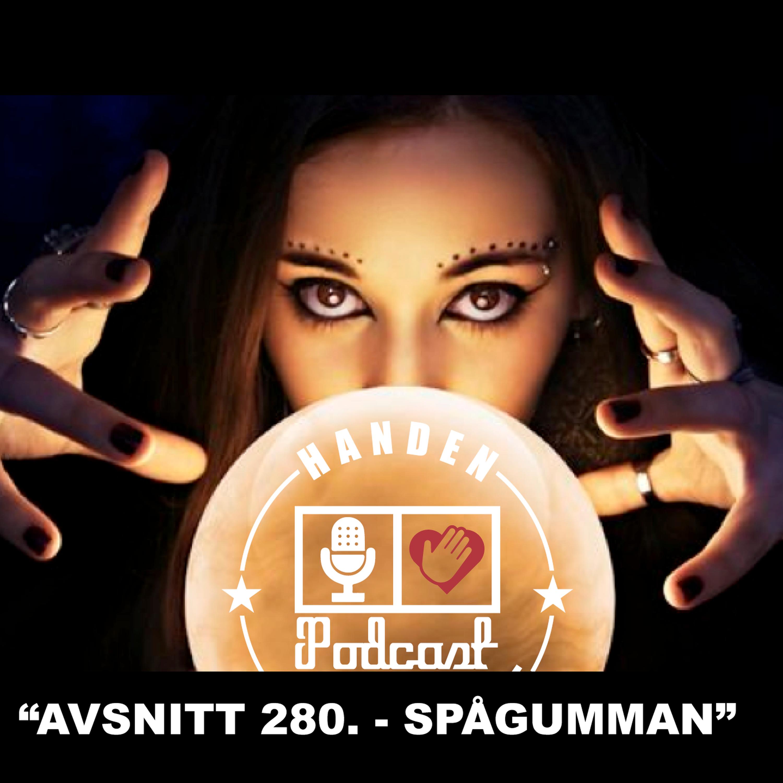 """""""AVSNITT 280. - SPÅGUMMAN"""""""