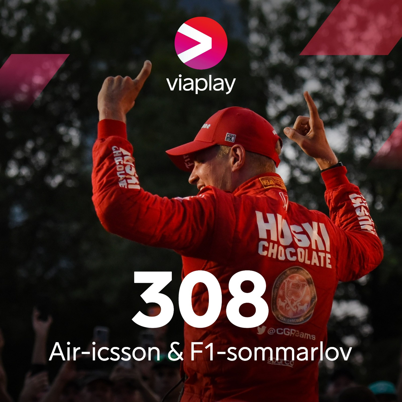 308. Air-icsson & F1-sommarlov
