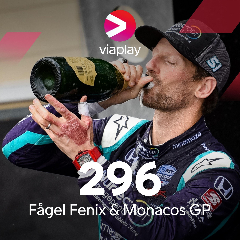 296. Fågel Fenix & Monacos GP
