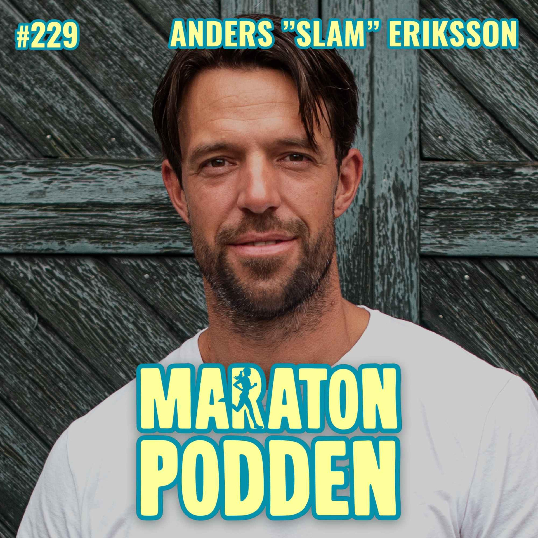 """#229: Anders """"SLAM"""" Eriksson, f d elitsoldaten lär dig hur du vässar din mentala styrka"""