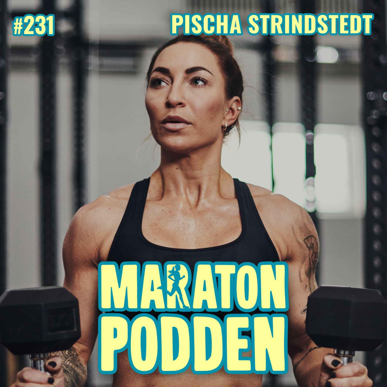 #231: Pischa Strindstedt, Biggest Loser-PT:n om sin löparsatsning