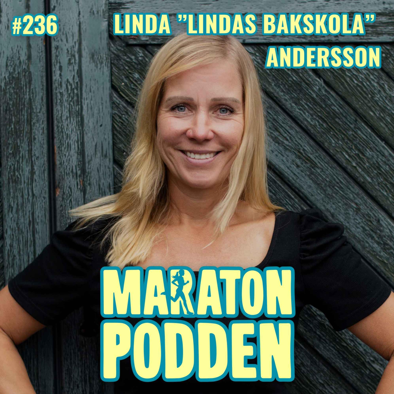 """#236: Linda """"Lindas Bakskola"""" Andersson, man kommer långt med att springa LUGNT!"""