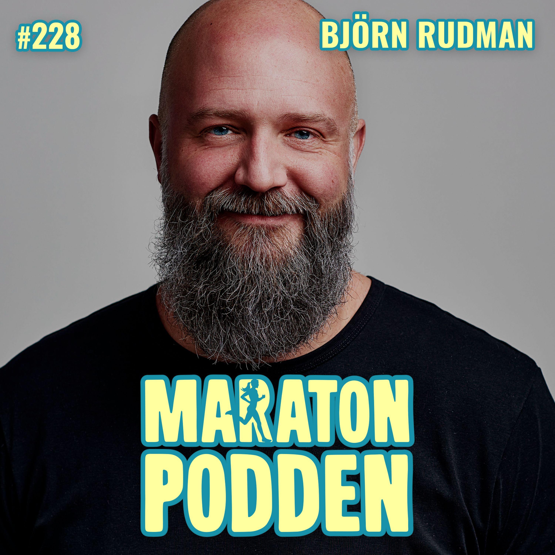 #228: Björn Rudman, första hjälpen mot jämförelsesjuka