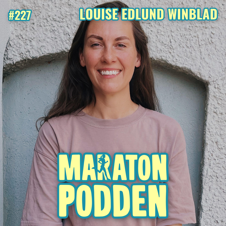 "#227: Louise ""Hejhejvardag"" Edlund Winblad, prestationshetsen förstörde hennes löplust"