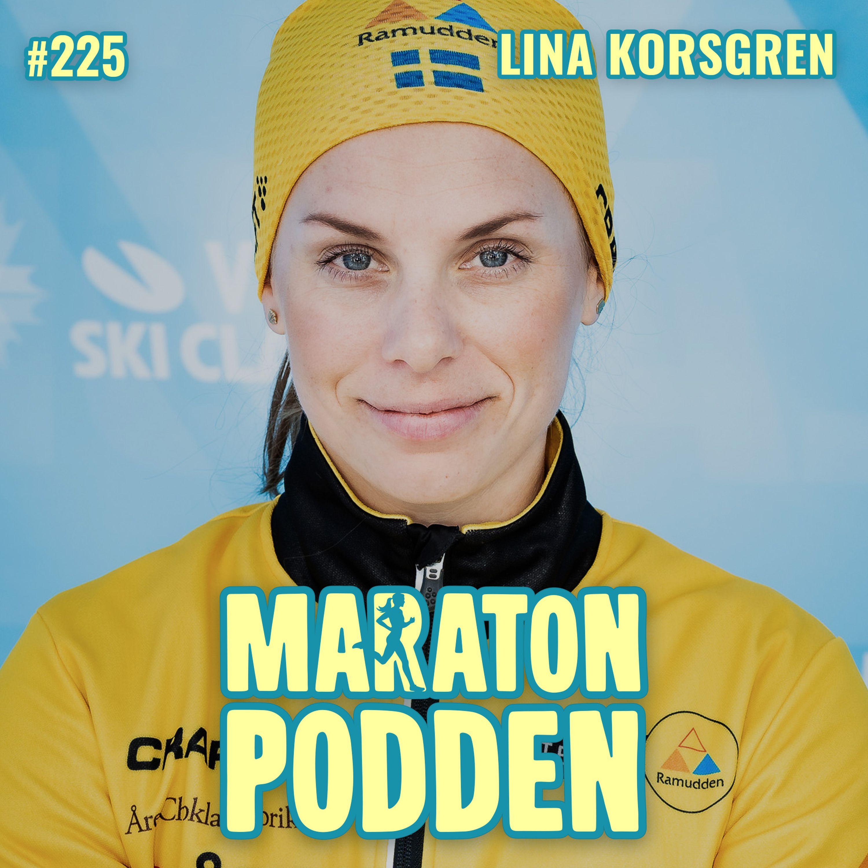 #225: Lina Korsgren, världens bästa långloppsåkare