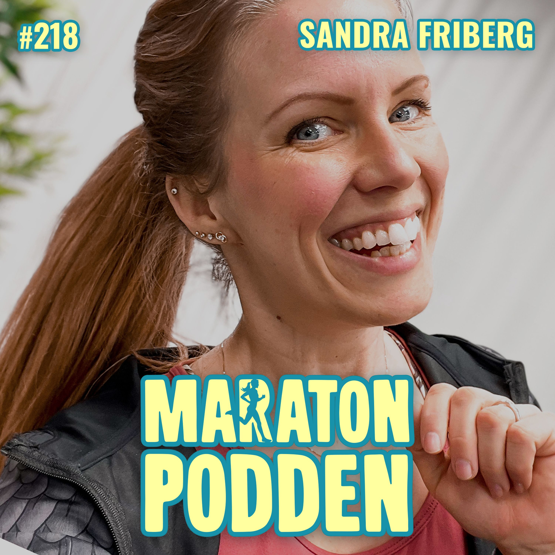#218: Sandra Friberg, drottningen av hemmaträning!