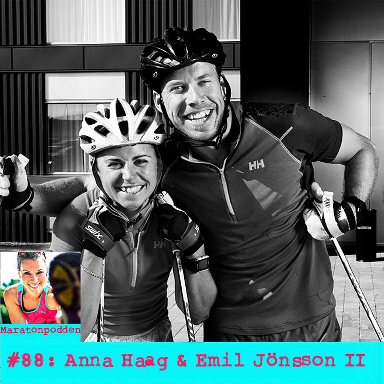 #88: Anna Haag & Emil Jönsson del 2