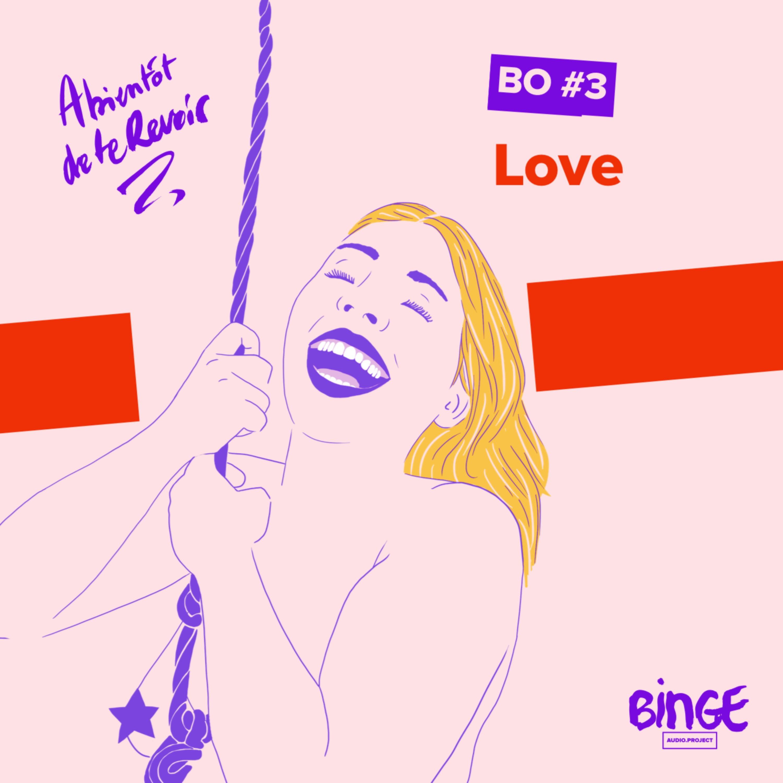 BO #3 Love