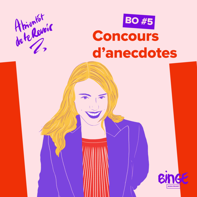 BO #5 Concours d'anecdotes