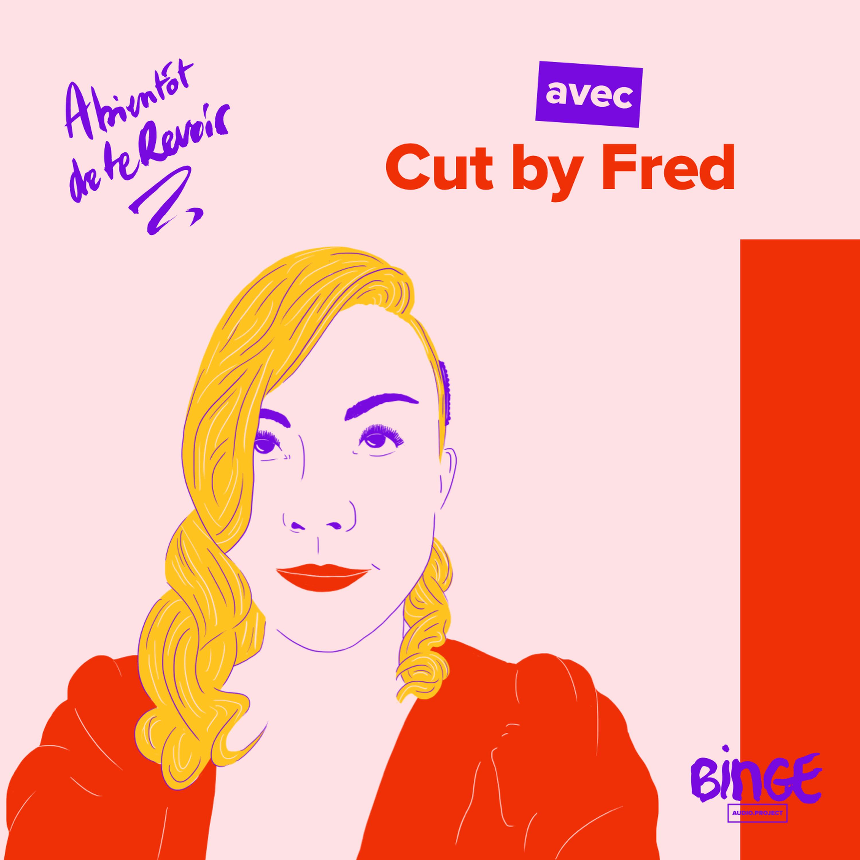 #93 - Cut by Fred