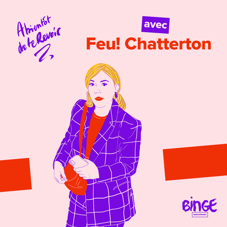 #89 - Feu! Chatterton