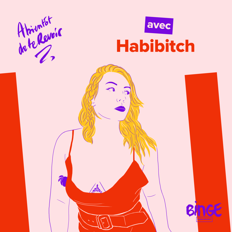 #86 - Habibitch