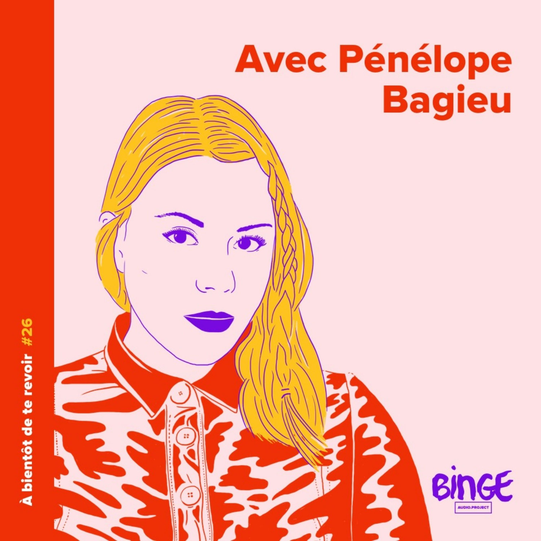 #26 - Pénélope Bagieu