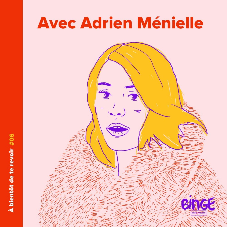 #06 - Adrien Ménielle