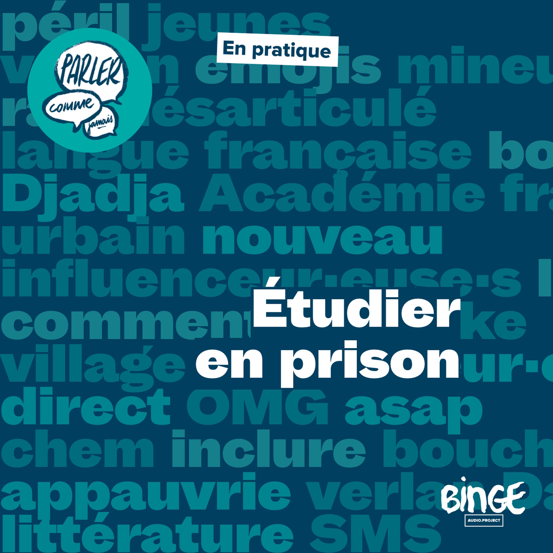 En pratique | Étudier en prison