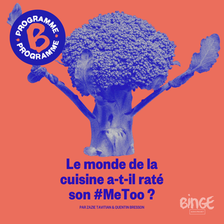 Le monde de la cuisine a-t-il raté son #MeToo ? | Épisode 1