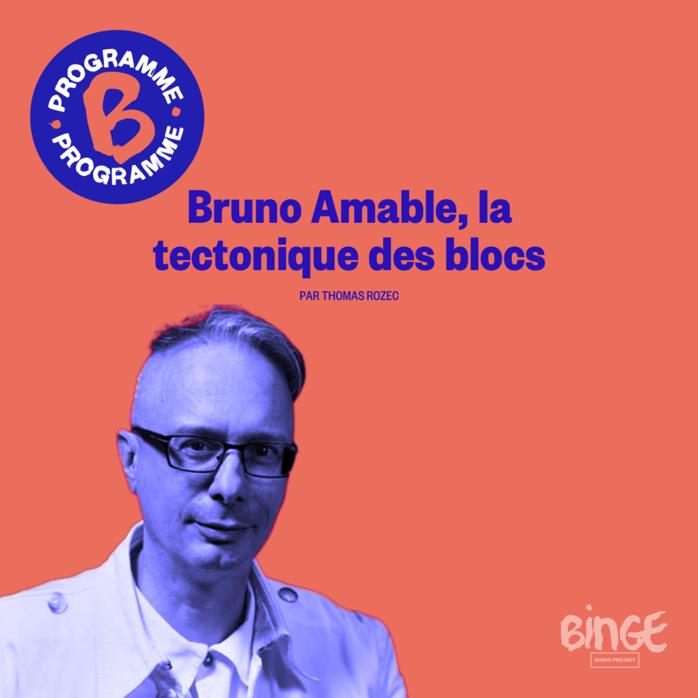 Bruno Amable, la tectonique des blocs | Première partie