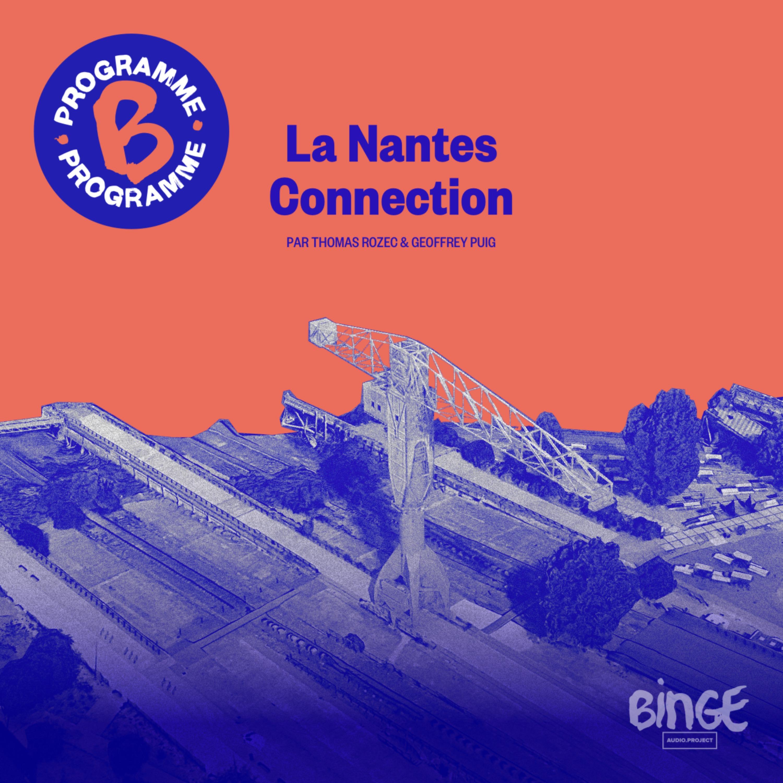 La Nantes Connection | Deuxième partie
