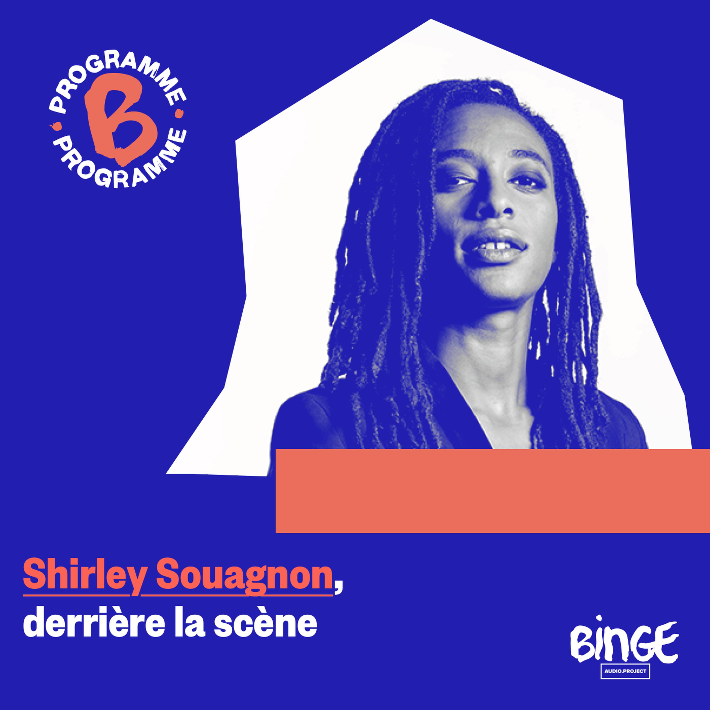 Shirley Souagnon, derrière la scène