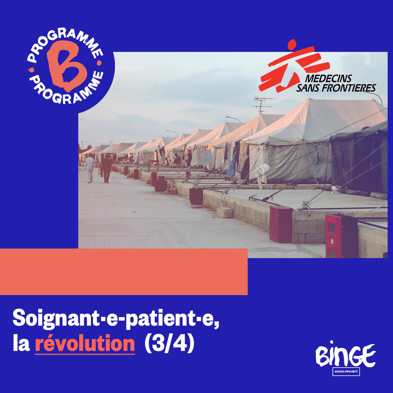 Soignant·e-patient·e, la révolution (3/4)