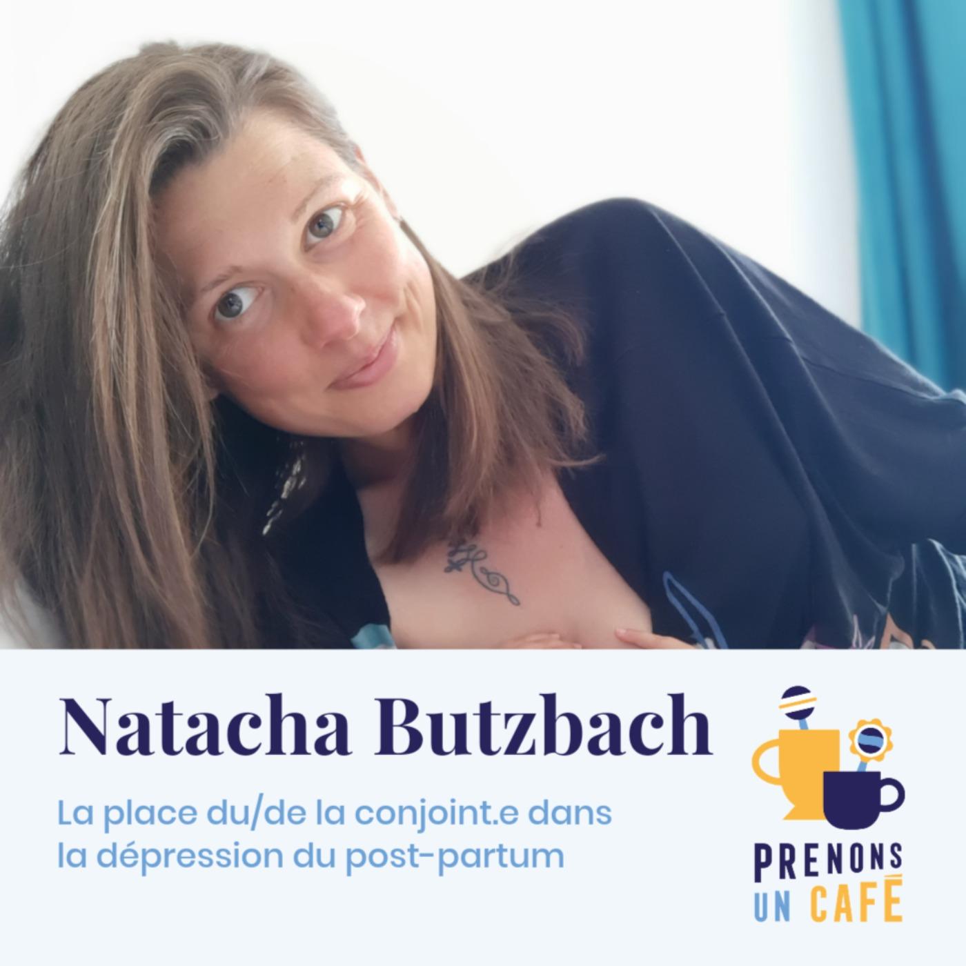 Parole de Pro #1 - Natacha Butzbach - La place du/de la conjoint.e dans la dépression du post-partum
