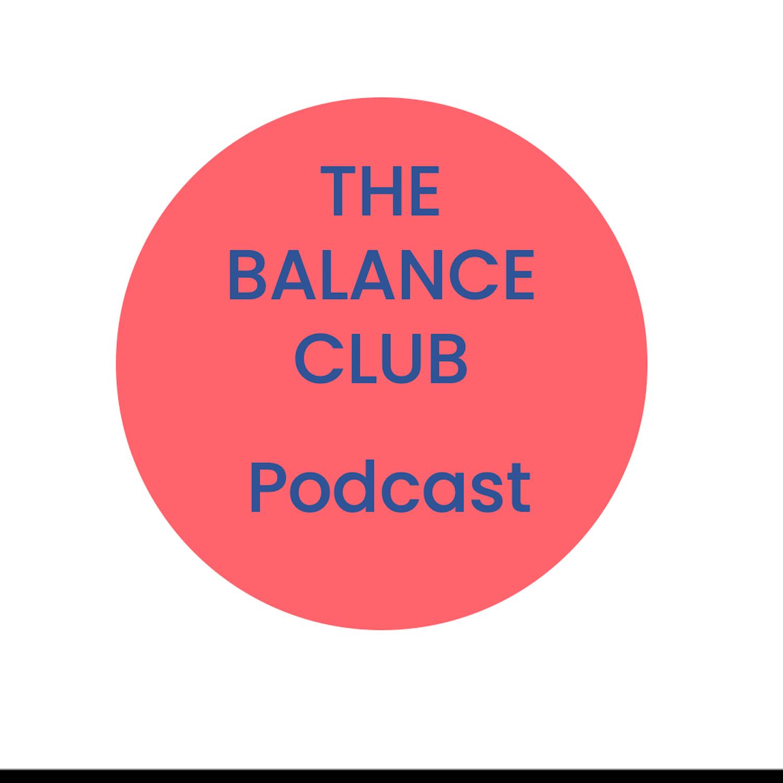 The Balance Club podcast show image