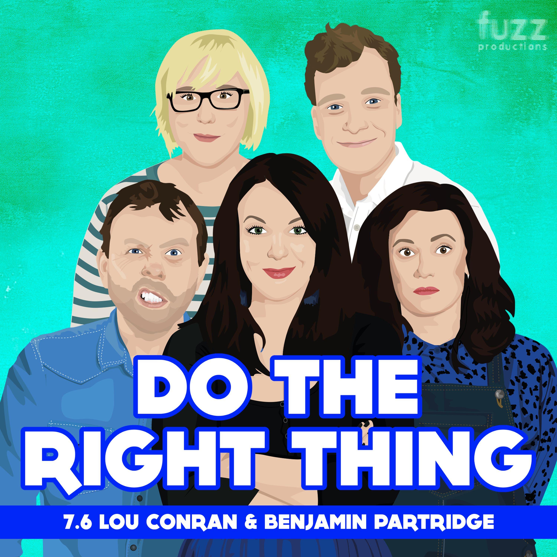 Series 7, Episode 6 (Lou Conran & Benjamin Partridge)
