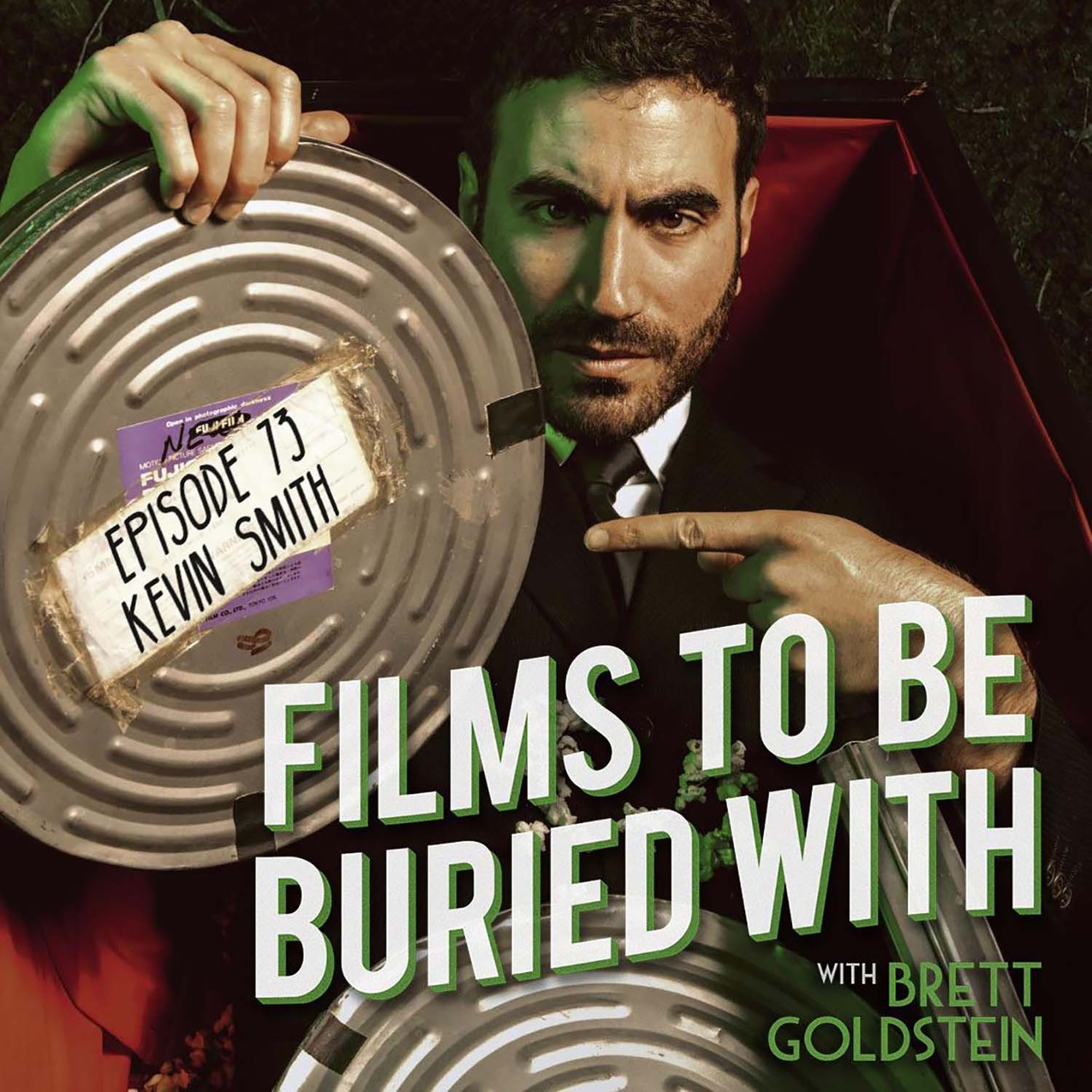 Kevin Smith • Films To Be Buried With with Brett Goldstein 20 ...