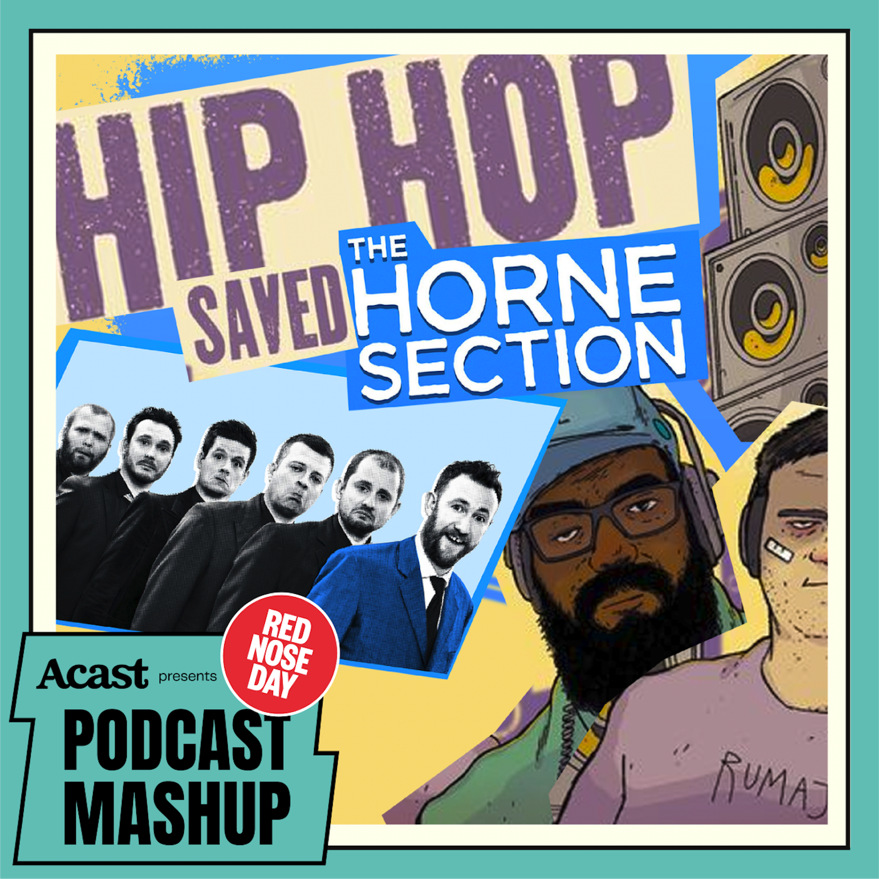 S3 Ep 12 - Hip Hop Saved The Horne Section