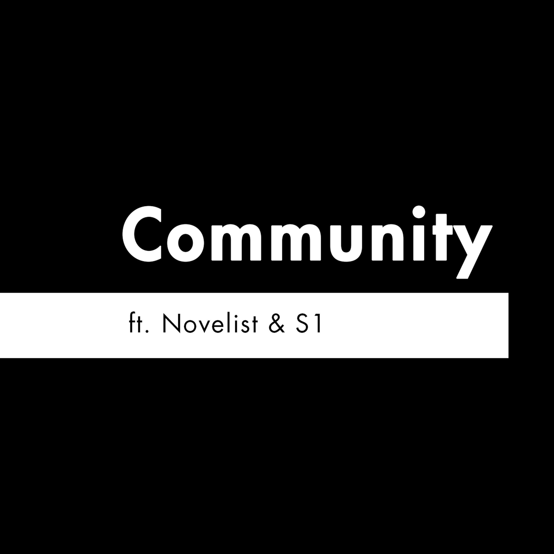 S2 E12 - 'Community' feat. Novelist & S1