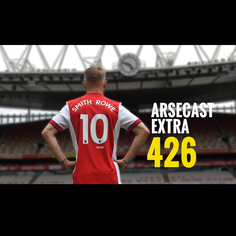 Arsecast Extra Episode 426 - 26.07.2021